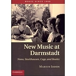 New Music at Darmstadt by Dr Martin Iddon