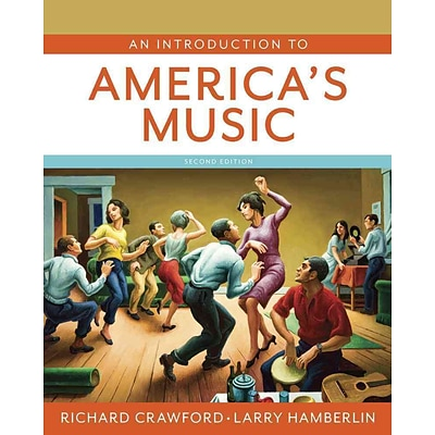 An Introduction to Americas Music (Second Edition)