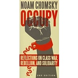 Occupy: Reflections on Class War, Rebellion and Solidarity by Noam Chomsky