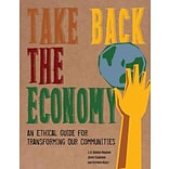 Take Back the Economy by Stephen Healy et al.