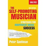 The Self-Promoting Musician by Peter Spellman