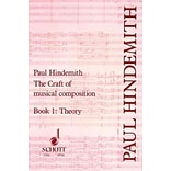 Craft of Musical Composition by Paul Hindemith
