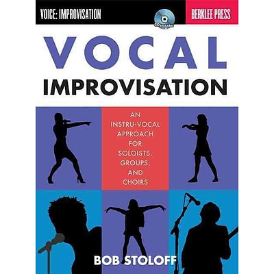 Vocal Improvisation: An Instru-Vocal Approach For Soloists Groups and Choirs - Bk/CD