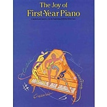 The Joy of First Year Piano (Joy Of...Series) by Denes Agay