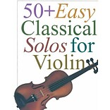 50 Plus Easy Classical Solos for Violin by Hal Leonard Corp.