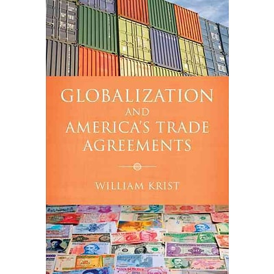 Globalization and Americas Trade Agreements