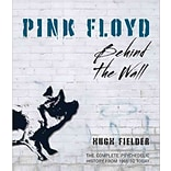 Pink Floyd: Behind The Wall by Hugh Fielder