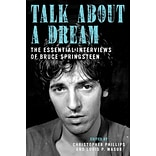 Talk About a Dream by Christopher Phillips and Louis P. Masur