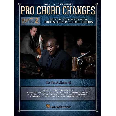 Pro Chord Changes - Volume 2: Over 150 Standards with Professionally Altered Chords