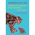 Frankensteins Cat by Emily Anthes