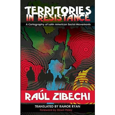 Territories in Resistance: A Cartography of Latin American Social Movements