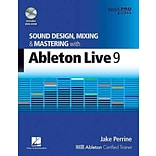 Sound Design, Mixing, and Mastering With Ableton by Jake Perrine