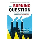 The Burning Question by Mike Berners-Lee and Duncan Clark