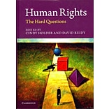 Human Rights: The Hard Questions by Cindy Holder and David Reidy