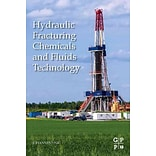 Hydraulic Fracturing Chemicals and Fluids Technology by Johannes Fink