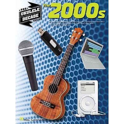 The 2000s: The Ukulele Decade Series