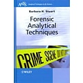 Forensic Analytical Techniques by Barbara H. Stuart