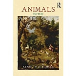 Animals in the Ancient World from A to Z by Kenneth F. Kitchell Jr.