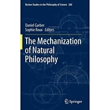 The Mechanization of Natural Philosophy by Sophie Roux