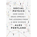 Social Physics: How Good Ideas Spread—The Lessons from a New Science