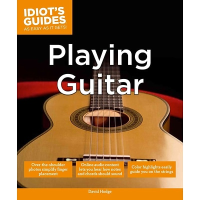 Idiots Guides: Playing Guitar