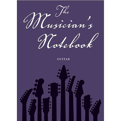 Musicians Notebook Guitar: Revised Edition