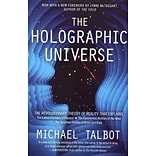 The Holographic Universe by Michael Talbot