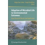 Adaption of Microbial Life to Environmental Extremes by Helga Stan-Lotter et al.