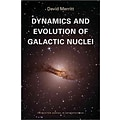 Dynamics and Evolution of Galactic Nuclei by David Merritt
