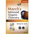 Marchs Advanced Organic Chemistry! by Michael B. Smith