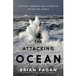 The Attacking Ocean by Brian Fagan
