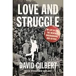 Love and Struggle by David Gilbert