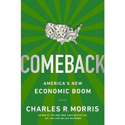 Comeback: Americas New Economic Boom
