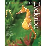 The Princeton Guide to Evolution by Jonathan B. Losos et al.