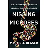 Missing Microbes by Martin J. Blaser