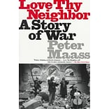 Love Thy Neighbor by Peter Maass