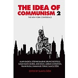 The Idea of Communism 2: The New York Conference by Slavoj Zizek et al.