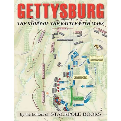 STACKPOLE BOOKS Gettysburg: The Story of the Battle with Maps Paperback Book