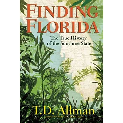 PGW® Finding Florida: The True History of the Sunshine State Paperback Book