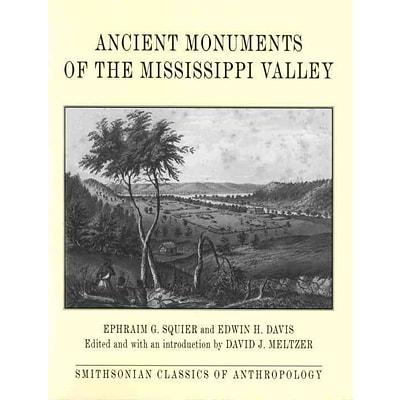 Random House Ancient Monuments of the Mississippi Valley Book