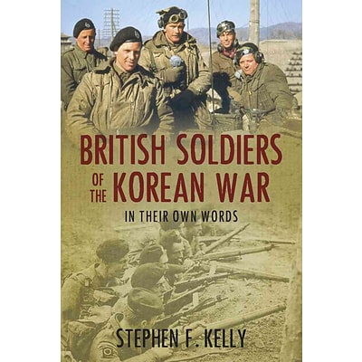TRAFALGAR SQUARE British Soldiers of the Korean War Book