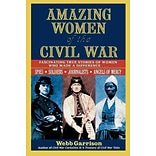 Paperback Amazing Women of the Civil War