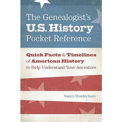 F & W MEDIA INC The Genealogists U.S. History Pocket Reference Book