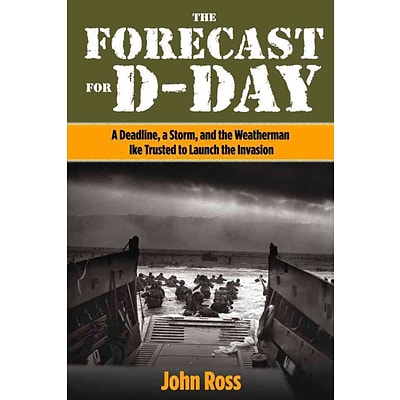 Globe Pequot Press The Forecast for D-Day Book