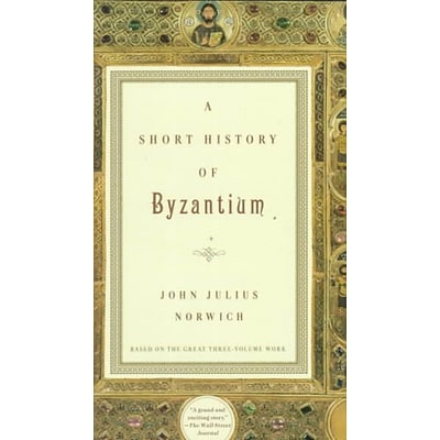 Random House A Short History of Byzantium Book