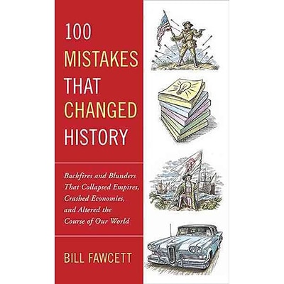 PENGUIN GROUP USA 100 Mistakes that Changed History Paperback Book