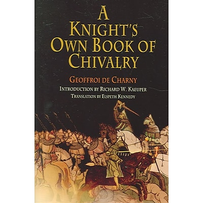 UNIV OF PENNSYLVANIA PR A Knights Own Book Of Chivalr Paperback Book
