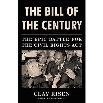 St. Martins Press The Bill of the Century: The Epic Battle for the Civil…. Hardcover Book