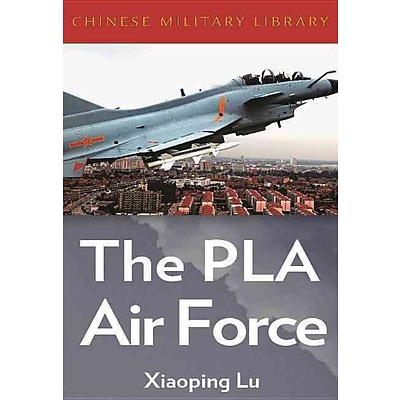 Ingram Pub Services The Chinese Peoples Liberation Army Air Force Book