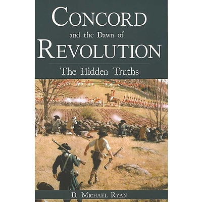 History Press Concord and the Dawn of Revolution Book